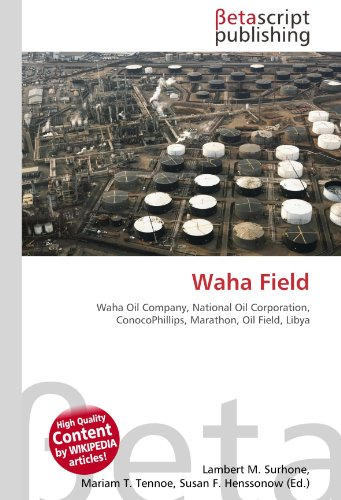 waha-field-waha-oil-company-national-oil-corporation-conocophillips-marathon-oil-field-libya