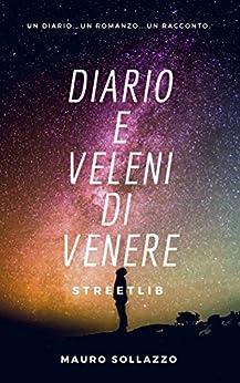 Diario E Veleni Di Venere por Mauro Sollazzo
