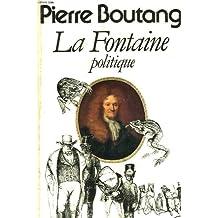 La Fontaine, politique