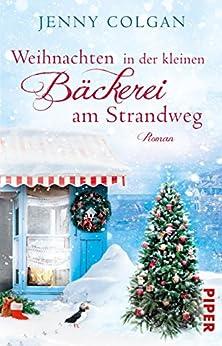 Weihnachten in der kleinen Bäckerei am Strandweg: Roman (Die kleine Bäckerei am Strandweg 3)