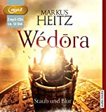 Wédora - Staub und Blut - Markus Heitz