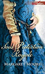 Sous protection royale (Best-Sellers t. 525)