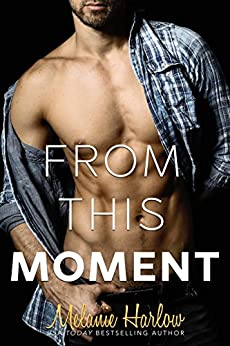From This Moment (After We Fall Book 4) by [Harlow, Melanie]