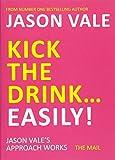 Kick the Drink. . .Easily!