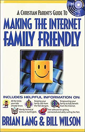 Making the Internet Family Friendly (English Edition) (Internet Leben Security)