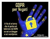 La data del 25 maggio 2018, con l'avvento del GDPR o General Data Protection Regulation, sta gettando nel panico i blogger italiani.Premetto che NON SONO UN AVVOCATO ma in quest'ultimo mese ho studiato e ho letto di tutto e di più, mi sono chiarita l...