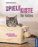 Spielekiste für Katzen: 8 Spielzeuge - 50 Spielideen