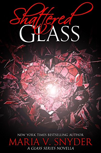 Shattered Glass: A Glass Series novella (English Edition)