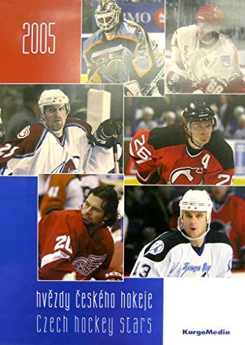 Hvězdy českého hokeje 2005 - nástěnný kalendář: Czech hockey stars (2004)