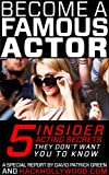 Image de Become A Famous Actor: 5 Insider Acting Secrets They Don't Want You To Know (Eng