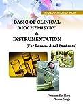 Basic of Clinical Biochemistry & Instrumentation