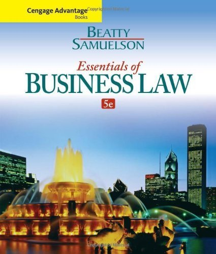 Cengage Advantage Books: Essentials of Business Law 5th by Beatty, Jeffrey F., Samuelson, Susan S. (2014) Paperback