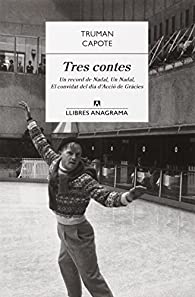 Tres Contes par  Truman Capote
