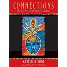 Connections by Gabrielle Roth (2004-05-03)
