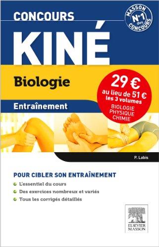 Concours Kin Entranement. Pack 3 volumes. Physique, Chimie, Biologie