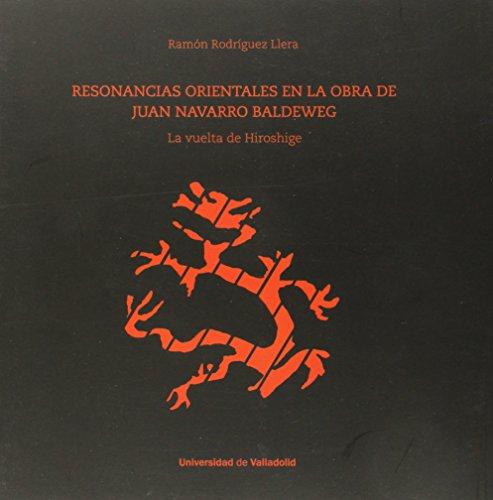 Resonancias orientales en la obra de Juan Navarro Baldeweg : la vuelta de Hiroshige