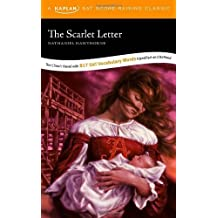The Scarlet Letter: A Kaplan SAT Score-Raising Classic by Nathaniel Hawthorne (2006-11-01)