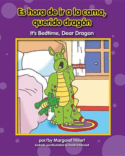 Es Hora de IR a la Cama, Querido Dragn/ It's Bedtime, Dear Dragon (Beginning-To-Read)