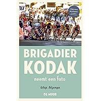 Brigadier Kodak neemt een foto: de beste verhalen uit de serie
