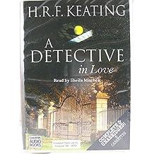 A Detective in Love: Complete & Unabridged