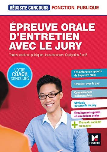 Réussite Concours - Épreuve orale d'entretien avec le jury - Toutes fonct publiq, cat A et B - Epub