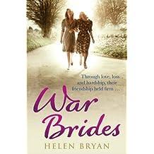 By Helen Bryan War Brides (1st Paperback Edition) [Paperback]