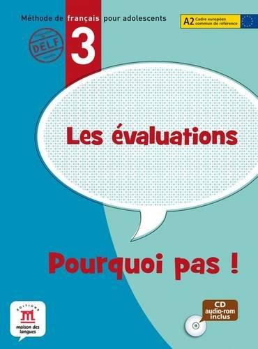 Les évaluations de Pourquoi pas ! 3 - Material fotocopiable (Fle- Texto Frances) por Cécile Canon