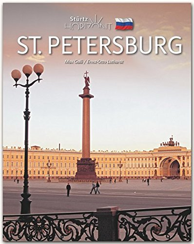 Horizont ST. PETERSBURG - 160 Seiten Bildband mit über 260 Bildern - STÜRTZ Verlag