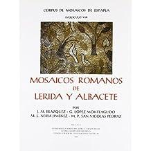Mosaicos romanos de Lérida y Albacete (Corpus de Mosaicos Romanos de España)