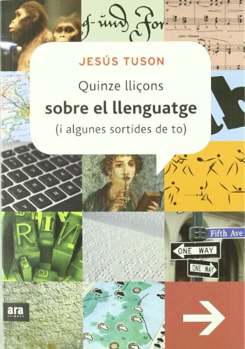 Quinze lliçons sobre el llenguatge (i algunes sortides de to) (Sèrie A) por Jesús Tuson Valls