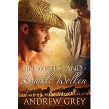 Ein weites Land – Dunkle Wolken (Geschichten aus der Ferne 2) (German Edition)