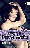 Prune Again - Episode 3