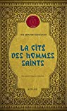 La Cité des hommes saints: Corps royal des quêteurs III par Montero Manglano