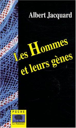 Les Hommes et leurs gènes par Albert Jacquard