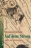 Auf dem Strom (Reihe Hanser) von Hermann Schulz