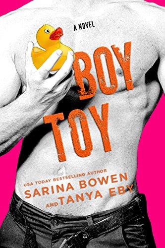 Boy Toy by [Bowen, Sarina, Eby, Tanya]