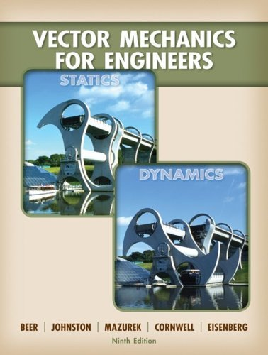 Vector Mechanics for Engineers: Statics and Dynamics by Ferdinand Beer (2009-01-26)