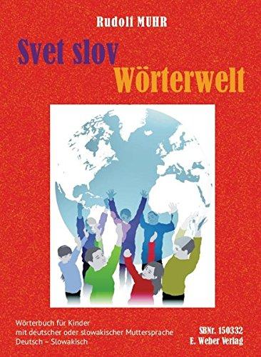 Svet slov: Wörterbuch Deutsch-Slowakisch für Volks- und Grundschulen