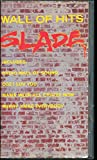 Slade: Wall of Hits [1991] [VHS]