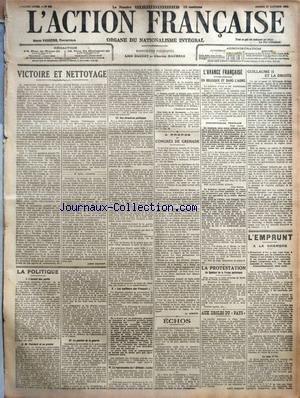ACTION FRANCAISE (L') [No 300] du 27/10/1917 - VICTOIRE ET NETTOYAGE PAR LEON DAUDET - LA POLITIQUE - I. L'ASSAUT DES PARTIS - II. M. PAINLEVE ET SA PRESSE - III. LA GESTION DE LA GUERRE - IV. NOS DIRECTIVES POLITIQUES - V. LES MEILLEURS DES FRANCAIS - VI. LA REPRODUCTION DE L'OFFICIEL (SUITE) PAR CHARLES MAURRAS - A PROPOS DU CONGRES DE GRENADE PAR L. DIMIER - ECHOS - L'AVANCE FRANCAISE CONTINUE EN BELGIQUE ET DANS L'AISNE - COMMUNIQUES FRANCAIS - DEUX HEURES - ONZE HEURES - LA PROTESTATION DU