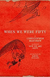When We Were Fifty