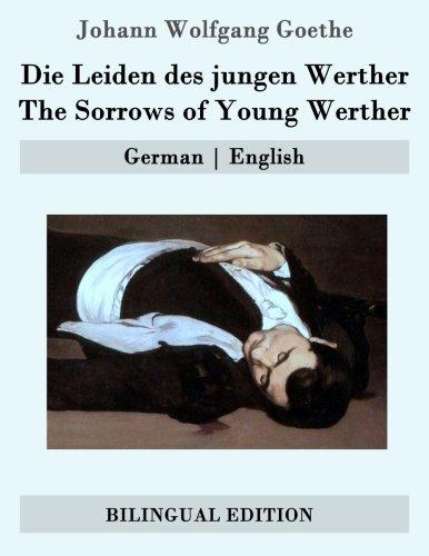 Die Leiden des jungen Werther / The Sorrows of Young Werther: German | English