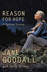 Reason for Hope: A Spiritual Journey by Jane Goodall (1999-10-04)