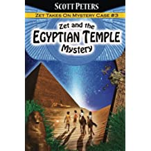 Zet and the Egyptian Temple Mystery: Volume 3 (Kid Detective Zet)