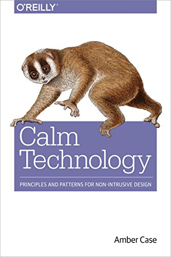 Calm Technology: Principles and Patterns for Non-Intrusive Design (English Edition) Overhead-mobile