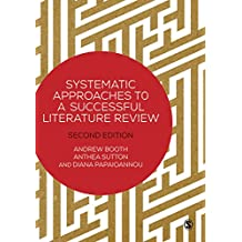 Systematic Approaches to a Successful Literature Review (English Edition)