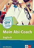 Mein Abi-Coach Englisch 2019: Ausgabe Baden-Württemberg