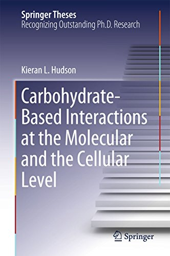 Carbohydrate-Based Interactions at the Molecular and the Cellular Level (Springer Theses)