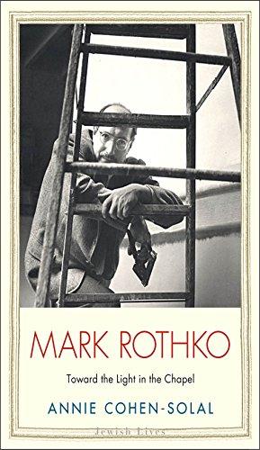 Mark Rothko: Toward the Light in the Chapel (Jewish Lives) (English Edition)