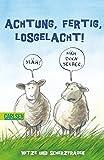 Achtung, fertig, losgelacht: Witze und Scherzfragen (Sommer-Aktion) - Gerhard Schröder